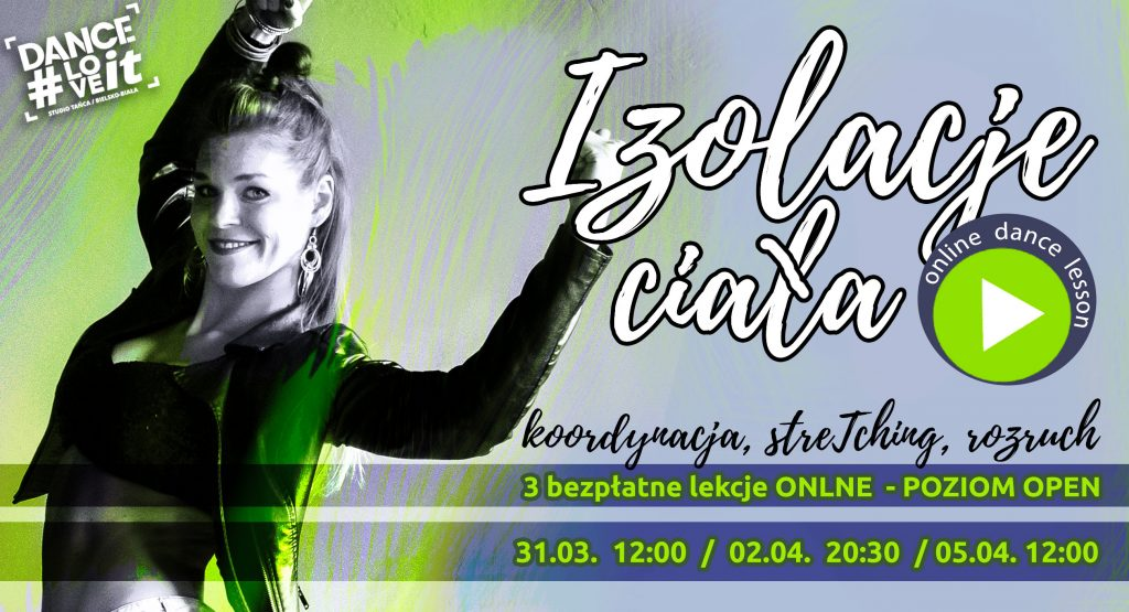 izolacje-ciala-online-stretching-koordynacja-danceloveit-szkoła-tańca-bielsko-iała-lekcje