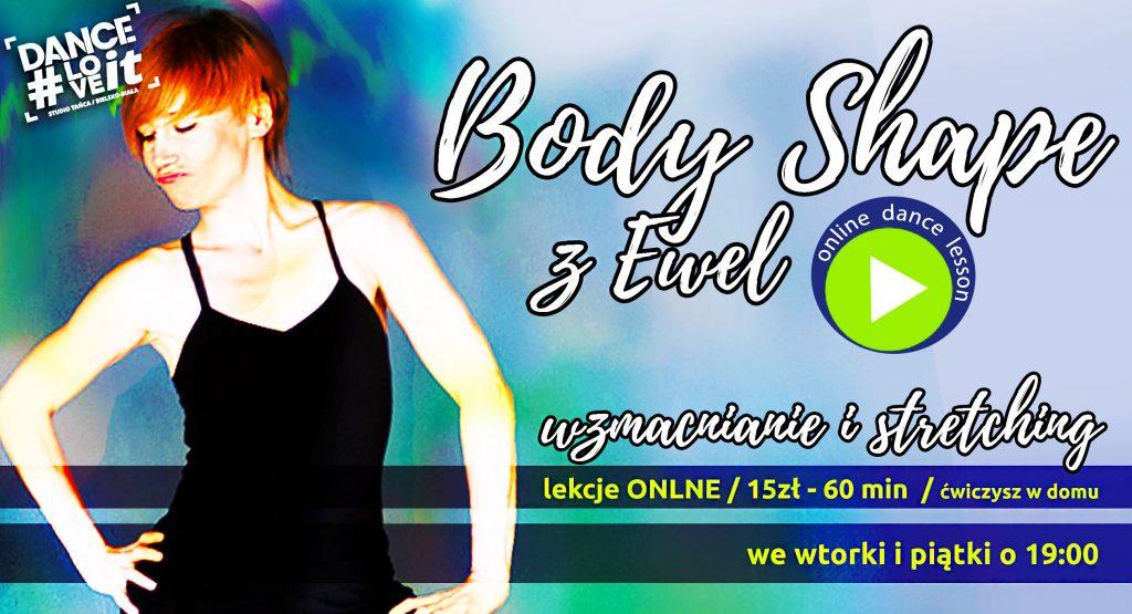 body-shape-online- wzmacnianie-stretching-rozciąganie-modern-contemporary-ewelina-tomiczak-danceloveit-bielsko-biała-szkoła-tańca